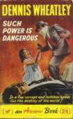 (1962 cover for Such Power Is Dangerous)
