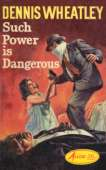 (1964 cover for Such Power Is Dangerous)