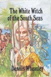 wrapper for the Book Club edition of The White Witch Of The South Seas