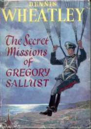 (link to The Secret Missions Of Gregory Sallust notes)